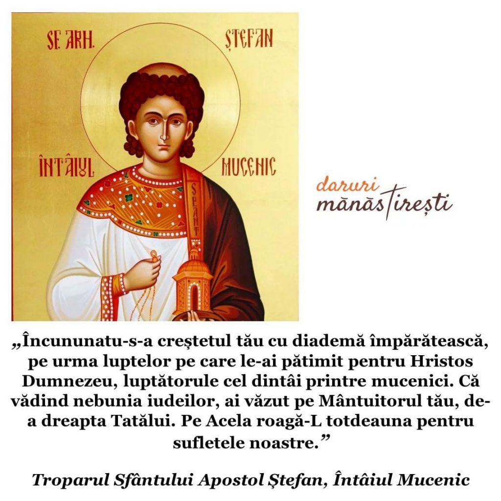 Sărbătoarea Sfântului Apostol Ștefan Întâiul Mucenic
