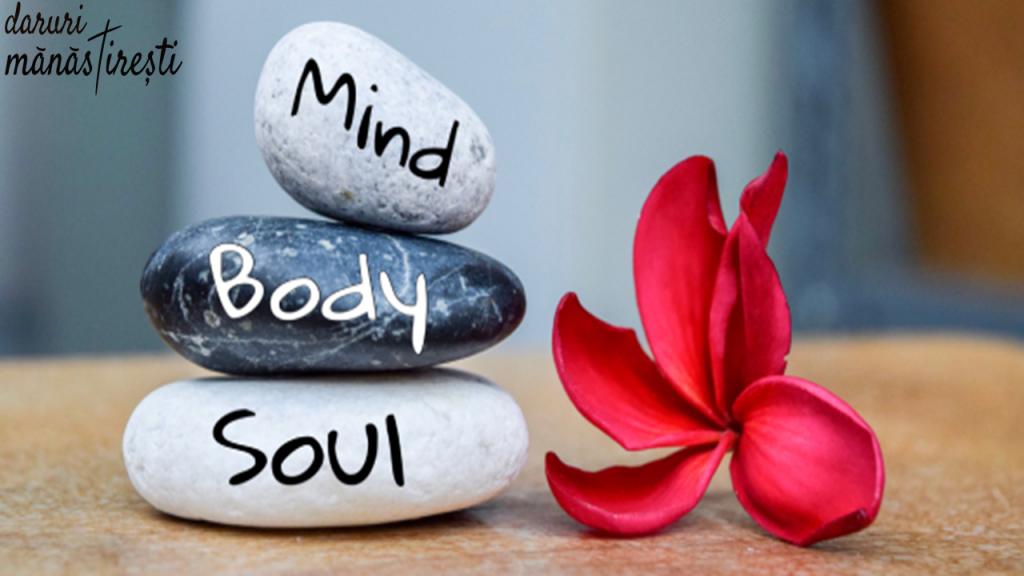 Minte curată-Trup sănătos-Suflet liniștit